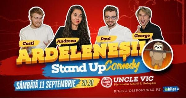 Show de StandUp Comedy cu Ardeleneșii sâmbătă seară la UNCLE VIC