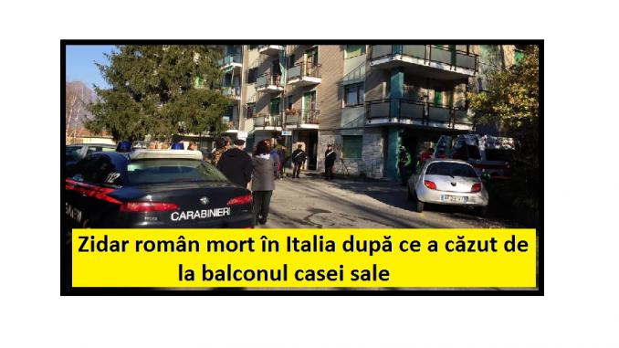TRAGEDIE Un zidar român de 39 de ani a murit în Italia după ce a căzut de la balconul casei sale