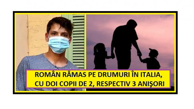 Un român de 24 de ani din Italia a fost dat afară din casă cu doi copii după ce partenera de viaţă la părăsit