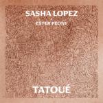 Dragostea permanenta ca un tatuaj Sasha Lopez si Ester Peony lanseaza o noua piesa