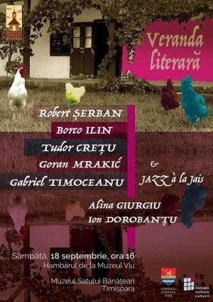 Jazz poezie și vin bun la Veranda literară sâmbătă la Muzeul Satului Bănățean Veniți